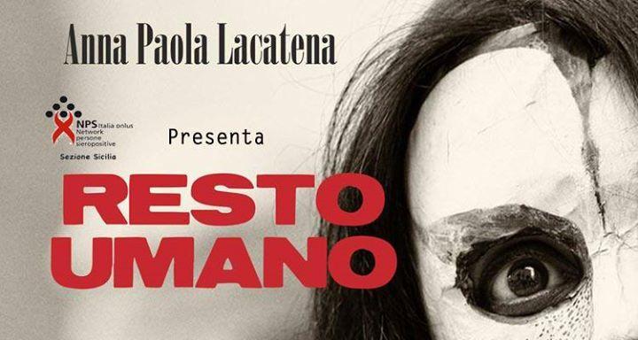 Resto umano di Anna Paola Lacatena