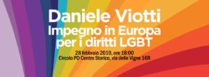 Daniele Viotti: Impegno in Europa per i diritti LGBT @ Circolo PD Centro Storico
