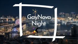 GayNova Night | La serata Arcigay @ Arcigay Genova