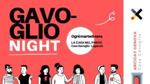Gavoglio Night | La serata Arcigay @ Casa Gavoglio